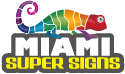 Miami Super Signs